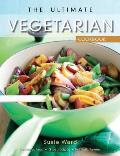 Ultimate Vegetarian Cookbook