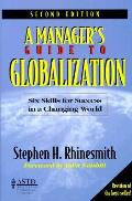 Managers Guide To Globalization Six Skills