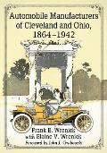 Automobile Manufacturers of Cleveland and Ohio, 1864-1942