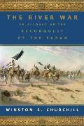 River War An Account Of The Reconquest O