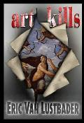 Art Kills - Signed Edition