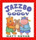 Jazzbo & Googy