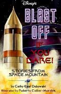 Blast Off If You Dare