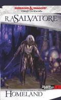 Homeland: The Legend of Drizzt