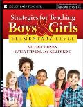 Strategies for Teaching Boys & Girls Elementary Level A Workbook for Educators
