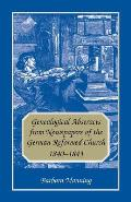 Genealogical Abstracts from Newspapers of the German Reformed Church, 1840-1843