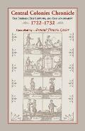 Central Colonies Chronicle: The Freemen, The Servants, and The Governments, 1722-1732