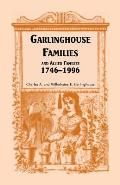 Garlinghouse Families and Allied Families, 1746-1996