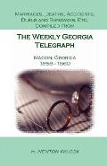 Marriages, Deaths, Accidents, Duels and Runaways, Etc., Compiled from the Weekly Georgia Telegraph, Macon, Georgia, 1858-1860