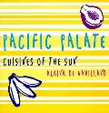 Pacific Palate Cuisines Of The Sun