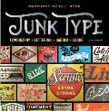 Junk Type Typography Lettering Badges Logos
