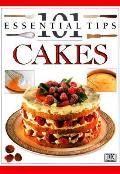 101 Essential Tips Cakes