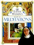 Sister Wendys Book Of Meditations