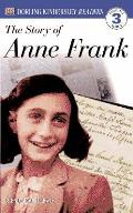 Story Of Anne Frank Level 3 DK Readers