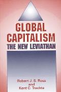 Global Capitalism: The New Leviathan