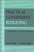 Practical Govt Budgeting A Workbook for Public Managers