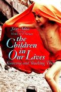 Children In Our Lives Knowing &