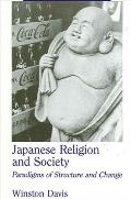 Japanese Relig/Society: Paradigms of Structure and Change