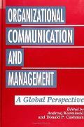Organizational Communica: A Global Perspective