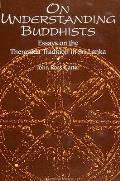 On Understanding Buddhists: Essays on the Theravada Tradition in Sri Lanka