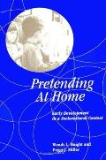 Pretending at Home: Early Development in a Sociocultural Context