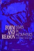 Form & Reason Essays In Metaphysics
