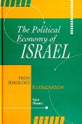Polit Econ of Israel: From Ideology to Stagnation