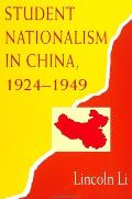 Student Nationalism In China 1924 1949