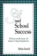 Self and School Success: Voices and Lore of Inner-City Students
