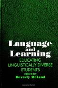 Language and Learning: Educating Linguistically Diverse Students