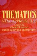 Thematics: New Approaches