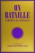 On Bataille Critical Essays