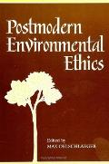 Postmodern Environmental Ethics