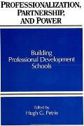 Professionalization; Partnership;: Building Professional Development Schools