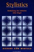 Stylistics: Rethinking the Artforms After Hegel