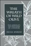 The Wreath of Wild Olive: Play, Liminality, and the Study of Literature