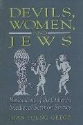 Devils; Women & Jews: Reflections of the Other in Medieval Sermon Stories