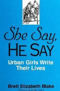 She Say He Say Urban Girls Write Their Lives