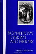 Romanticism, Lyricism, and History