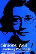 Simone Weil: Thinking Poetically