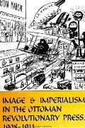 Image & Imperialism Ottoman Revo P