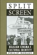 Split Screen: Belgian Cinema and Cultural Identity