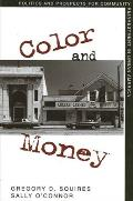 Color and Money: Politics and Prospects for Community Reinvestment in Urban America