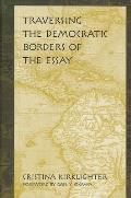 Traversing the Democratic Borders of