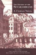 The History of the Sevarambians: A Utopian Novel