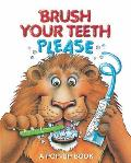 Brush Your Teeth, Please, 2: A Pop-Up Book