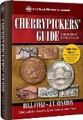 Cherrypickers' Guide to Rare Die Varieties of United States Coins: Volume I, Sixth Edition