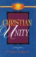 Christian Unity: An Exposition of Ephesians 4:1-16
