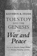 Tolstoy & The Genesis Of War & Peace