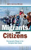 Migrants & Citizens Demographic Change in the European State System